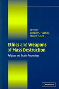 Ethics and Weapons of Mass Destruction 1st Edition 9780521545266 0521545269
