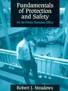 Fundamentals of Protection and Safety for the Private Protection Officer 1st edition 9780137205097 0137205090