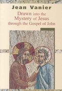Drawn into the Mystery Through the Gospel of John 1st Edition 9780809142965 0809142961