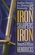 As Iron Sharpens Iron 1st Edition 9780802456311 0802456316