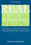 Real Feature Writing 2nd Edition 9780805858327 0805858326