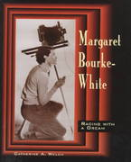 Margaret Bourke-White 0 9781575050492 1575050498