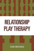 Relationship Play Therapy 0 9780765700292 0765700298