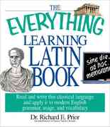 The Everything Learning Latin Book 0 9781580628815 1580628818
