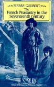 The French Peasantry in the Seventeenth Century 1st Edition 9780521312691 0521312698