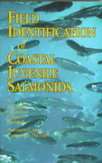 Field Identification of Coastal Juvenile Salmonids 1st Edition 9781550171679 1550171674