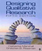 Designing Qualitative Research 5th edition 9781412970440 141297044X