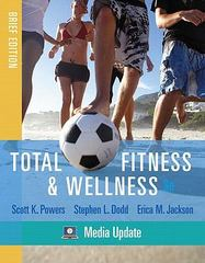 Total Fitness & Wellness, Brief Edition, Media Update 3rd Edition 9780321676238 0321676238