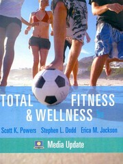 Total Fitness & Wellness, Media Update 5th Edition 9780321676542 0321676548