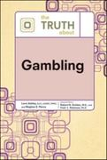 The Truth about Gambling 1st edition 9780816076383 0816076383