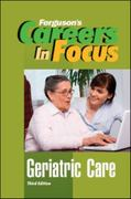 Geriatric Care 3rd edition 9780816080250 0816080259