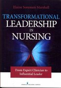 Transformational Leadership in Nursing 1st Edition 9780826105288 0826105289