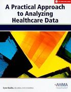 A Practical Approach to Analyzing Healthcare Data 0 9781584262084 1584262087