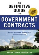 The Definitive Guide to Government Contracts 1st edition 9781601631114 1601631111