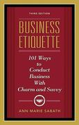Business Etiquette, Third Edition 3rd Edition 9781601631206 1601631200