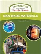 Man-Made Materials 1st edition 9781604131758 1604131756
