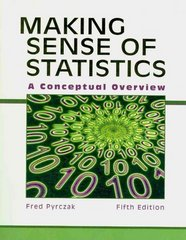 Making Sense of Statistics 5th Edition 9781884585883 1884585884