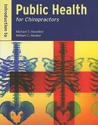 Introduction To Public Health For Chiropractors 1st edition 9780763758226 0763758221