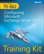Self-Paced Training Kit (Exam 70-662) Configuring Microsoft Exchange Server 2010 (MCTS) 1st Edition 9780735627161 0735627169