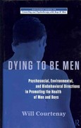 Dying to be Men 1st edition 9781136988301 1136988300