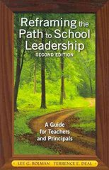 Reframing the Path to School Leadership 2nd Edition 9781412978194 141297819X