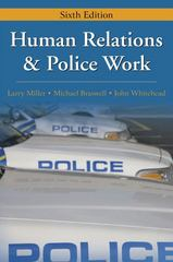 Human Relations and Police Work 6th edition 9781577666516 1577666518
