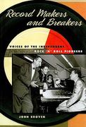 Record Makers and Breakers 0 9780252077272 025207727X