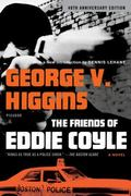 The Friends of Eddie Coyle 1st Edition 9780312429690 031242969X