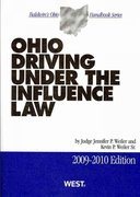 Ohio Driving Under the Influence Law 2009-2010 0 9780314903884 0314903887