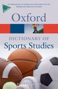 A Dictionary of Sports Studies 1st edition 9780199213818 019921381X
