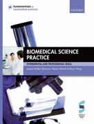 Biomedical Science Practice 1st edition 9780199533299 0199533296