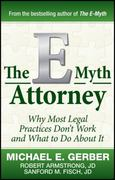 The E-Myth Attorney 1st edition 9780470503652 0470503653