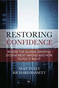Restoring Confidence in the Financial System 0 9781906659660 1906659664
