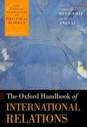 The Oxford Handbook of International Relations 1st Edition 9780199585588 019958558X