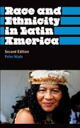 Race and Ethnicity in Latin America 2nd edition 9780745329475 0745329470