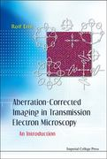 Aberration-Corrected Imaging in Transmission Electron Microscopy 0 9781848165366 1848165366