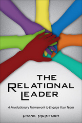 The Relational Leader 1st edition 9781435457010 1435457013