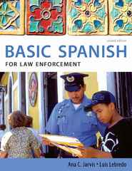 Basic Spanish for Law Enforcement 2nd Edition 9780495902539 0495902535