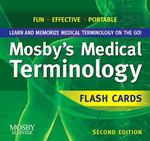 Mosby's Medical Terminology Flash Cards 3rd Edition 9780323227599 0323227597