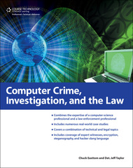 Computer Crime, Investigation, and the Law 1st Edition 9781435455320 1435455320