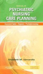 Manual of Psychiatric Nursing Care Planning 4th Edition 9781437717822 1437717829