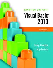 Starting Out With Visual Basic 2010 5th edition 9780136113409 0136113400