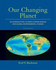 Our Changing Planet 4th edition 9780321667724 0321667727