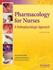 Pharmacology for Nurses 3rd edition 9780135089811 0135089816