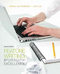 Feature Writing 7th Edition 9780205747801 0205747809