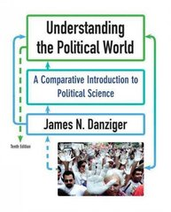 Understanding the Political World 10th edition 9780205778751 0205778755