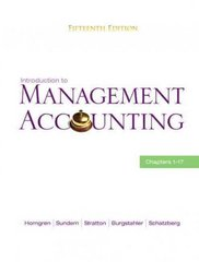 Introduction to Management Accounting 15th edition 9780136102656 0136102654