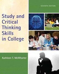 Study and Critical Thinking Skills in College 7th Edition 9780205734801 0205734804