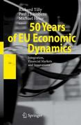 50 Years of EU Economic Dynamics 1st edition 9783540740544 3540740546