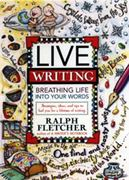 Live Writing 1st Edition 9780380797011 0380797011